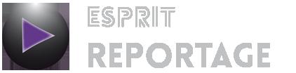 esprit reportage